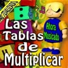 Curso Las Tablas de Multiplicar audiobook by