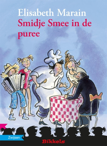 SMIDJE SMEE IN DE PUREE ebook by Elisabeth Marain