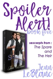 Spoiler Alert! - The Spare and The Heir : Calder ebook by Jenn LeBlanc