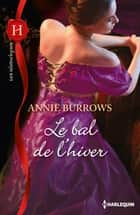 Le bal de l'hiver ebook by Annie Burrows