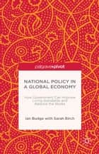 National Policy in a Global Economy ebook by I. Budge,S. Birch