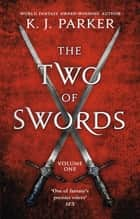 The Two of Swords: Volume One ebook by