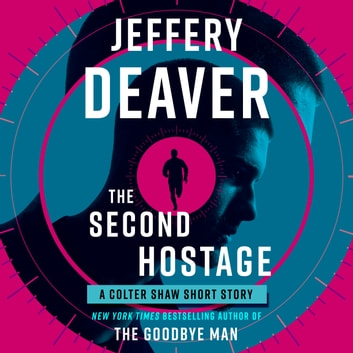 The Second Hostage audiobook by Jeffery Deaver
