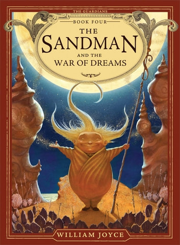 The Sandman and the War of Dreams ebook by William Joyce