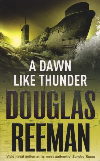 A Dawn Like Thunder ebook by Douglas Reeman