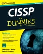 CISSP For Dummies ebook by Peter H. Gregory, Lawrence C. Miller