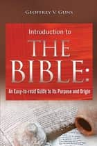 The Bible ebook by Geoffrey V. Guns