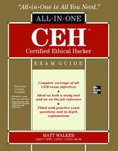 CEH Certified Ethical Hacker All-in-One Exam Guide ebook by Matt Walker,Angela Walker