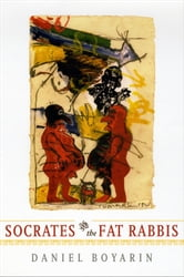 Socrates and the Fat Rabbis ebook by Daniel Boyarin