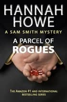 A Parcel of Rogues ebook by Hannah Howe