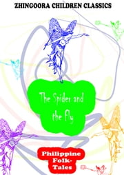 The Spider and the Fly ebook by Clara Kern Bayliss