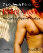 Rising Angel ebook by Okah Ewah Edede