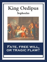 King Oedipus - With linked Table of Contents ebook by Sophocles
