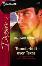 Thunderbolt over Texas 電子書 by Barbara Dunlop