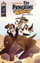 Penguins of Madagascar Vol.1 Issue 4 ebook by Dale Server, Jackson Lanzing
