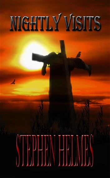 Nightly Visits - Nightly Visits, #1 ebook by Stephen Helmes