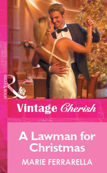A Lawman for Christmas (Mills & Boon Vintage Cherish) ebook by Marie Ferrarella