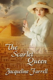 The Scarlet Queen ebook by Jacqueline Farrell