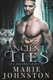 Ancient Ties ebook by Marie Johnston