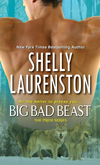 Big Bad Beast 電子書 by Shelly Laurenston