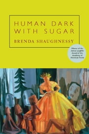 Human Dark with Sugar ebook by Brenda Shaughnessy