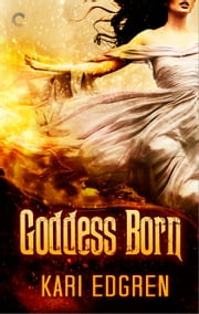 Goddess Born ebook by Kari Edgren