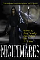 Nightmares ebook by Russ Crossley, Rita Schulz, R.G. Hart