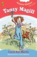 Tansy Magill eBook by Carol Ann Martin