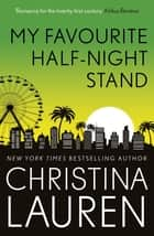 My Favourite Half-Night Stand - a hilarious romcom about the ups and downs of online dating ebook by