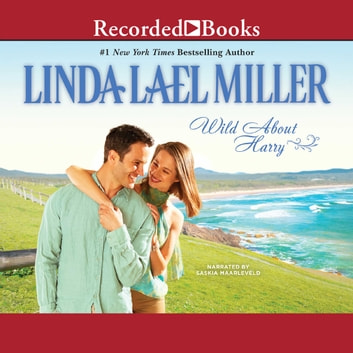 Wild About Harry audiobook by Linda Lael Miller