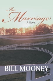The Marriage ebook by Bill Mooney