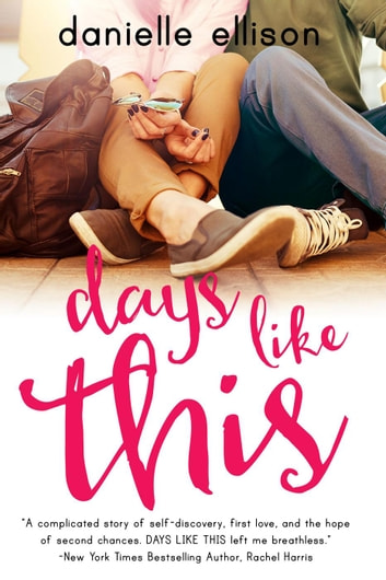 Days Like This - A Landslide Novel, #1 ebook by Danielle Ellison