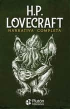 Narrativa completa ebook by H.P. Lovecraft, Benjamin Briggent