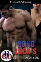 Being Luca's ebook by