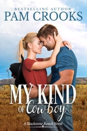 My Kind of Cowboy ebook by Pam Crooks
