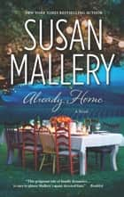 Already Home ebook by Susan Mallery