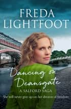 Dancing on Deansgate ebook by
