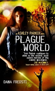 Plague World ebook by Dana Fredsti
