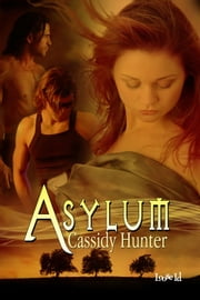 Asylum ebook by Cassidy Hunter