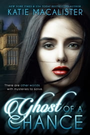 Ghost of a Chance ebook by Katie MacAlister