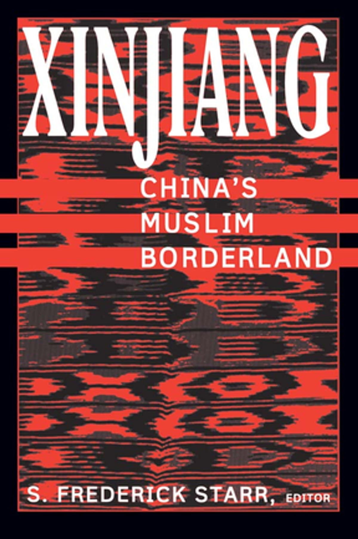 Xinjiang: China's Muslim Borderland eBook by S. Frederick Starr -  9781317451365 | Rakuten Kobo