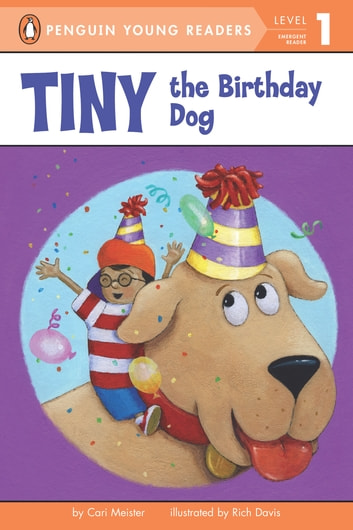 Tiny the birthday dog ebook by cari meister 9780698138971 tiny the birthday dog ebook by cari meister fandeluxe Image collections