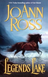 Legends Lake ebook by JoAnn Ross