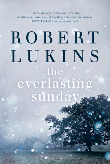 The Everlasting Sunday ebook by Robert Lukins