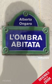 L'ombra abitata (ORIGINALS) ebook by Alberto Ongaro
