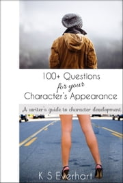 100+ Questions for your Character's Appearance ebook by Kobo.Web.Store.Products.Fields.ContributorFieldViewModel