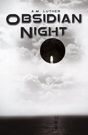 Obsidian Night - A Dark Divides Novel ebook by A.M. Luther