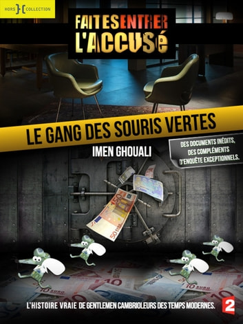 Le Gang des souris vertes + bonus ebook by Imen GHOUALI