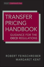 Transfer Pricing Handbook - Guidance for the OECD Regulations ebook by Robert Feinschreiber,Margaret Kent
