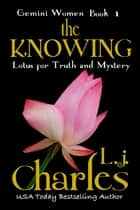 The Knowing - Nia's Story ebook by L.j. Charles